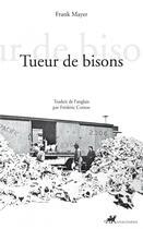 Couverture du livre « Tueur de bisons » de Frank Mayer aux éditions Anacharsis