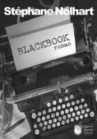 Couverture du livre « Blackbook » de Stephane Nolhart aux éditions Laura Mare