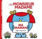 Couverture du livre « Monsieur Madame ; ma maman » de Roger Hargreaves aux éditions Hachette