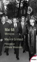 Couverture du livre « Mai 68 mémoires » de Maurice Grimaud aux éditions Tempus/perrin