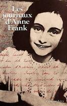 Couverture du livre « Les journaux d'Anne Frank » de Anne Frank aux éditions Calmann-levy