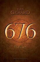 Couverture du livre « 676 » de Yan Gerard aux éditions Leo Scheer