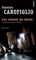 Couverture du livre « Les raisons du doute » de Gianrico Carofiglio aux éditions Points