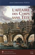 Couverture du livre « Les enquêtes de Victor Dauterive T.1 ; l'affaire des corps sans tête » de Jean-Christophe Portes aux éditions City