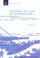Couverture du livre « Systemes Et Lois De Conservation T.1 » de Claude Serre aux éditions Diderot