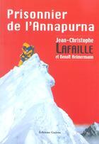 Couverture du livre « Prisonnier de l'Annapurna » de Benoit Heimermann et Jean-Christophe Lafaille aux éditions Guerin