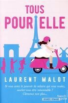 Couverture du livre « Tous pour elle » de Laurent Malot aux éditions French Pulp