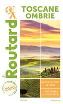 Couverture du livre « Guide du Routard ; Toscane, Ombrie (édition 2020) » de Collectif Hachette aux éditions Hachette Tourisme