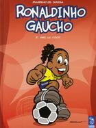 Couverture du livre « Ronaldinho gaucho t.2 ; le foot » de Mauricio De Sousa aux éditions Cameleon