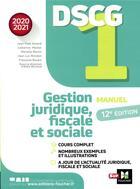 Couverture du livre « DSCG 1 ; gestion juridique, fiscale et sociale ; manuel (édition 2020/2021) » de Jean-Luc Mondon et Jean-Yves Jomard et Francoise Rouaix et Alain Burlaud aux éditions Foucher