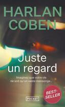 Couverture du livre « Juste un regard » de Harlan Coben aux éditions Pocket