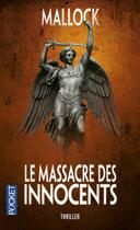 Couverture du livre « Le massacre des innocents » de Mallock aux éditions Pocket