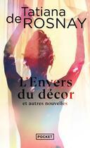 Couverture du livre « L'envers du décor et autres nouvelles » de Tatiana De Rosnay aux éditions Pocket