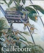 Couverture du livre « Caillebotte, peintre et jardinier » de Collectif aux éditions Hazan