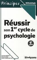 Couverture du livre « Réussir son 1er cycle de psychologie (6e édition) » de Charlotte Mareau aux éditions Studyrama