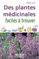 Couverture du livre « Plantes medicinales faciles a trouver » de Erika Lais aux éditions Delville