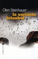Couverture du livre « La variante Istanbul » de Olen Steinhauer aux éditions Liana Levi