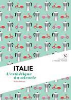 Couverture du livre « Italie ; l'esthéthique du miracle » de Richard Heuze aux éditions Nevicata