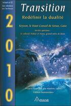Couverture du livre « 2010 transition ; redéfinir la dualité » de  aux éditions Ariane