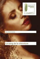 Couverture du livre « Le sang de la chevelure » de Anne-Marie Derese aux éditions Muse