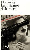 Couverture du livre « Les mecanos de la mort » de John Dunning aux éditions Gallimard