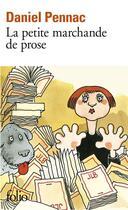 Couverture du livre « La petite marchande de prose » de Daniel Pennac aux éditions Gallimard
