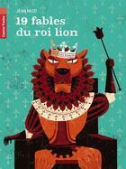 Couverture du livre « 19 fables du roi lion » de Jean Muzi aux éditions Pere Castor