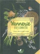 Couverture du livre « Vannerie buissonnière ; tressages simples des bords de chemins pour petits et grands » de Babeth Ollivier aux éditions De Terran