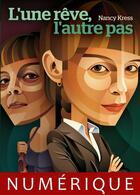 Couverture du livre « L'une rêve, l'autre pas » de Nancy Kress aux éditions Editions Actusf