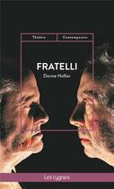 Couverture du livre « Fratelli » de Dorine Hollier aux éditions Les Cygnes