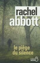 Couverture du livre « Le piège du silence » de Rachel Abbott aux éditions Belfond