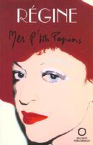 Couverture du livre « Mes P'Tits Papiers » de Regine aux éditions Pauvert