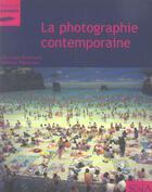 Couverture du livre « La photographie contemporaine » de Gattinoni/Vigouroux aux éditions Scala