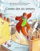 Couverture du livre « Contes Des Six Tresors » de Saint Chamas aux éditions Jasmin