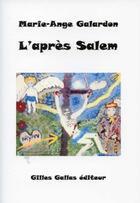 Couverture du livre « L'après Salem » de Marie-Ange Galardon aux éditions Altitude