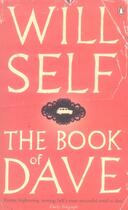 Couverture du livre « THE BOOK OF DAVE » de Will Self aux éditions Penguin Books Uk