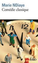 Couverture du livre « Comédie classique » de Marie Ndiaye aux éditions Gallimard