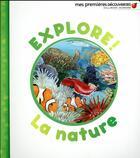 Couverture du livre « Explore ! la nature » de Delphine Badreddine aux éditions Gallimard-jeunesse