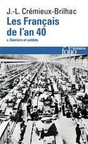 Couverture du livre « Les Français de l'an 40 t.2 » de Jean-Louis Cremieux-Brilhac aux éditions Gallimard