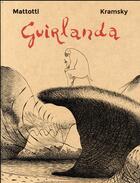 Couverture du livre « Guirlanda » de Lorenzo Mattotti et Kramsky aux éditions Casterman