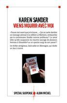 Couverture du livre « Viens mourir avec moi » de Karen Sander aux éditions Albin Michel