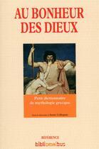 Couverture du livre « Au bonheur des dieux » de Annie Collognat aux éditions Omnibus