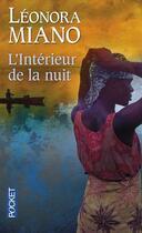 Couverture du livre « L'intérieur de la nuit » de Leonora Miano aux éditions Pocket