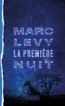 Couverture du livre « Le premier jour t.2 ; la première nuit » de Marc Levy aux éditions Pocket