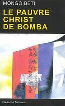 Couverture du livre « Le pauvre christ de Bomba » de Mongo Beti aux éditions Presence Africaine