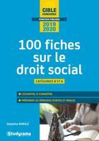 Couverture du livre « 100 fiches sur le droit social ; catégories B et A (édition 2019/2020) » de Delphine Burgle aux éditions Studyrama