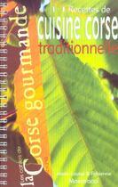 Couverture du livre « Recettes de cuisine corse traditionnelle » de Fabienne Maestracci aux éditions Albiana