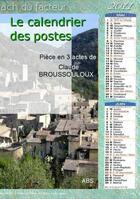 Couverture du livre « Le Calendrier Des Postes » de Claude Broussouloux aux éditions Abs