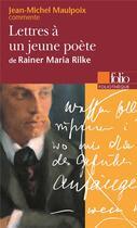 Couverture du livre « Lettres à un jeune poète » de Jean-Miche Maulpoix aux éditions Gallimard