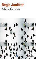 Couverture du livre « Microfictions » de Regis Jauffret aux éditions Gallimard